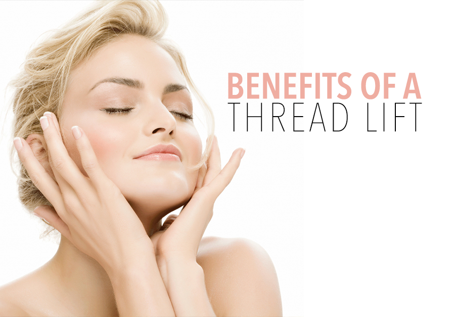 benefits of a thread lift