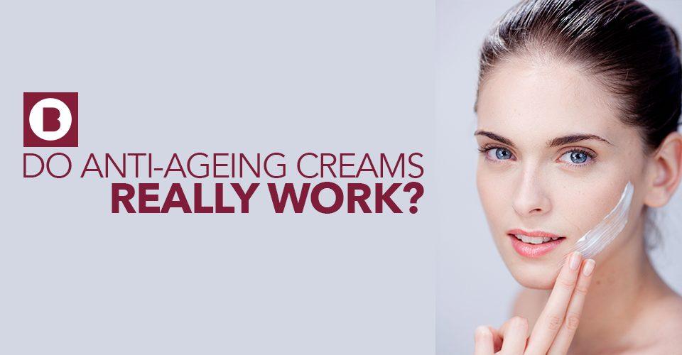 do anti-ageing creams work